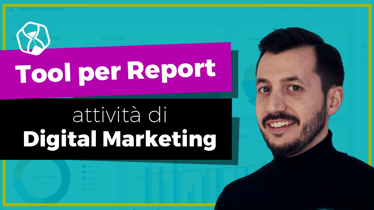 Creare report per attività di digital marketing - oviond
