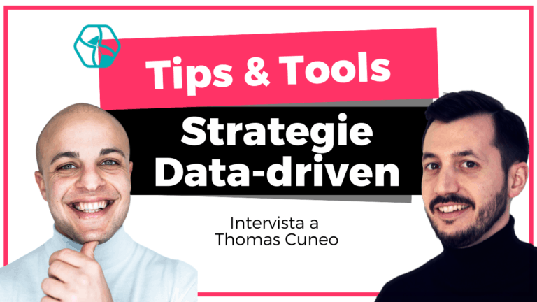 Creare Strategie Data Driven - Tools - Thomas Cuneo